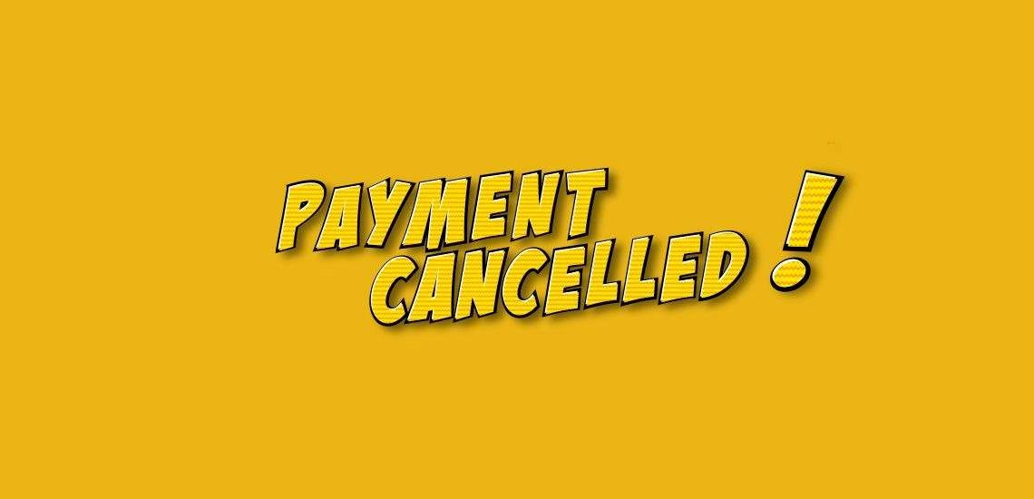 Payment Cancelled